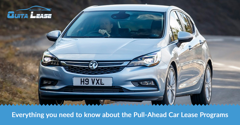 EVERYTHING YOU NEED TO KNOW ABOUT THE PULL-AHEAD CAR LEASE PROGRAMS