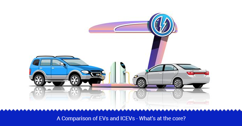 Difference between EVs and ICEVs